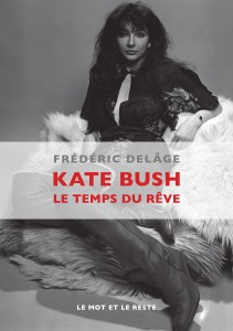 Kate Bush le temps du rêve