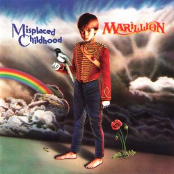 Marillion- Misplaced childhood