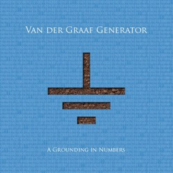 Van Der Graaf Generator- Grounding In Numbers