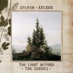 Spleen Arcana- The Light Beyond The Shades