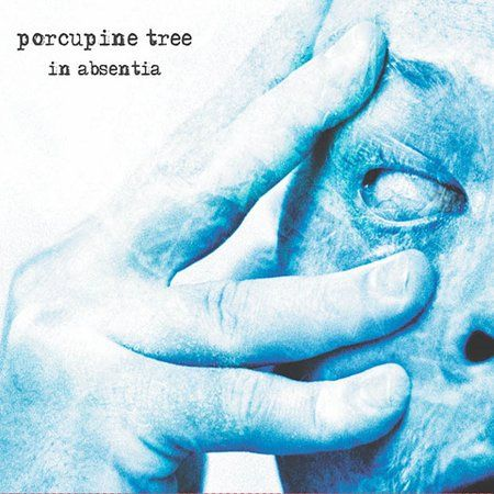 Porcupine Tree- In Absentia